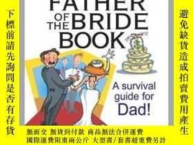 二手書博民逛書店The罕見Everything Father Of The Bride BookY410016 Shelly