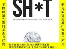 二手書博民逛書店Nobody罕見Wants To Read Your Sh*tY255562 Steven Pressfiel