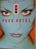 【書寶二手書T7/原文小說_BHH】Yoga Hotel: Stories_Moynihan, Maura