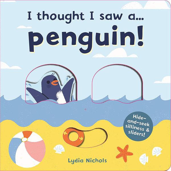 【麥克書店】I THOUGHT I SAW A PENGUIN 幼兒操作硬頁英文童《郊外/海邊/戶外活動》