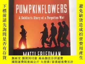 二手書博民逛書店Pumpkinflowers:罕見a Soldiers Stor