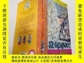 二手書博民逛書店Sir罕見Gadabout and the Ghost:(葛道爵士和鬼魂)Y200392