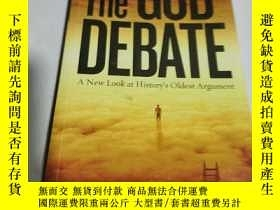 二手書博民逛書店The罕見GOD DEBATE(外文)Y212829