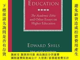 二手書博民逛書店The罕見Calling Of EducationY256260 Edward Shils Universit
