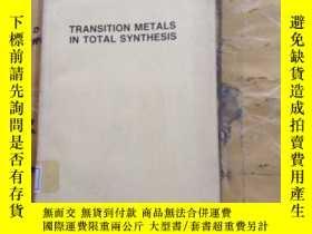 二手書博民逛書店Transition罕見Metals in Total SynthesisY252403 Peter J. H
