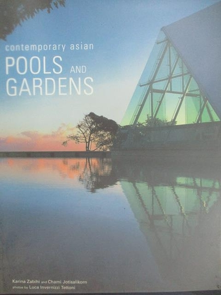 【書寶二手書T7/建築_DUF】Contemporary asian Pool and Gardens