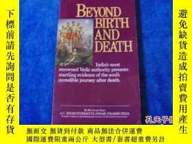 二手書博民逛書店《BETOND罕見BIRTH AND DEATH》【庫-架-02