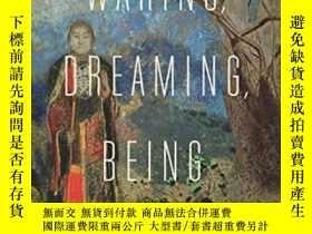 二手書博民逛書店Waking,罕見Dreaming, BeingY364153 Evan Thompson Columbia
