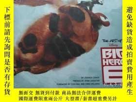 全新書博民逛書店英文原版超能陸戰隊 動畫設定集 The Art of Big H