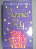 【書寶二手書T7/原文小說_OMA】Summer in the City