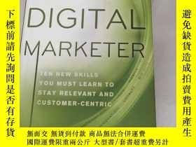 二手書博民逛書店The罕見Digital Marketer: Ten New Skills You Must Learn to S