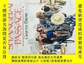二手書博民逛書店Shanghai罕見Passage (記述了二戰期間在上海的童年