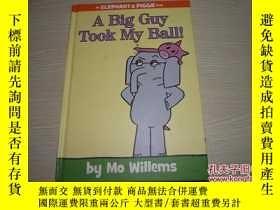 二手書博民逛書店A罕見Big Guy Took My Ball!Y18429 M