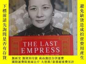 二手書博民逛書店The罕見Last Empress Madame Chiang Kai-Shek and The Birth of