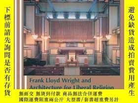二手書博民逛書店Unity罕見Temple: Frank Lloyd Wrigh