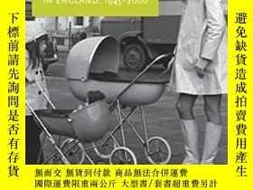 二手書博民逛書店Modern罕見motherhood: Women and family in England, 1945–200