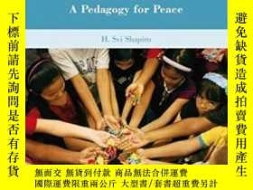 二手書博民逛書店Educating罕見Youth For A World Beyond Violence: A Pedagogy