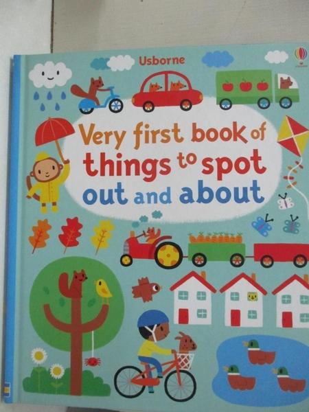 【書寶二手書T5/少年童書_KKA】Very First Book of Things to Spot: Out and About_Fiona Watt,Stephen Barker