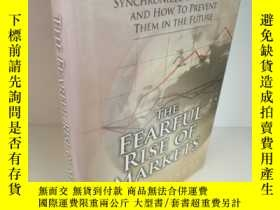 二手書博民逛書店The罕見Fearful Rise of Markets: Gl