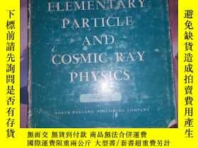 二手書博民逛書店PROGRESS罕見IN ELEMENTARY PARTICLE AND COSMIC RAY PHYSICS (