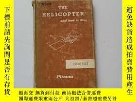 二手書博民逛書店The罕見Helicopter And how it flies【直升機及其飛行方式】Y22264 JOHN