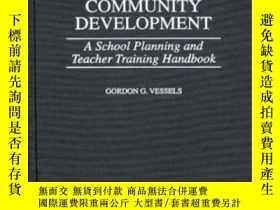 二手書博民逛書店Character罕見And Community Development: A School Planning A