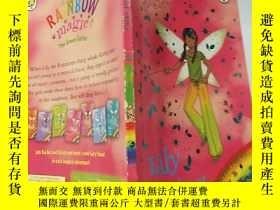 二手書博民逛書店rainbow罕見magic lily the rainforest fairy 彩虹魔 法百合雨 林仙 子