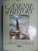 【書寶二手書T6/歷史_QLP】A Sense of History_American Heritage Diction