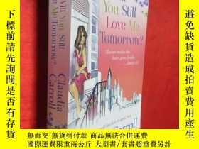 二手書博民逛書店Will罕見You Still Love Me Tomorrow