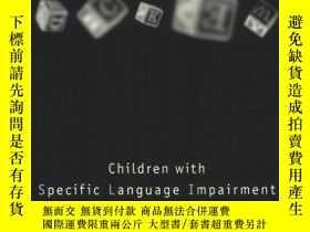 二手書博民逛書店Children罕見With Specific Language ImpairmentY364682 Leon