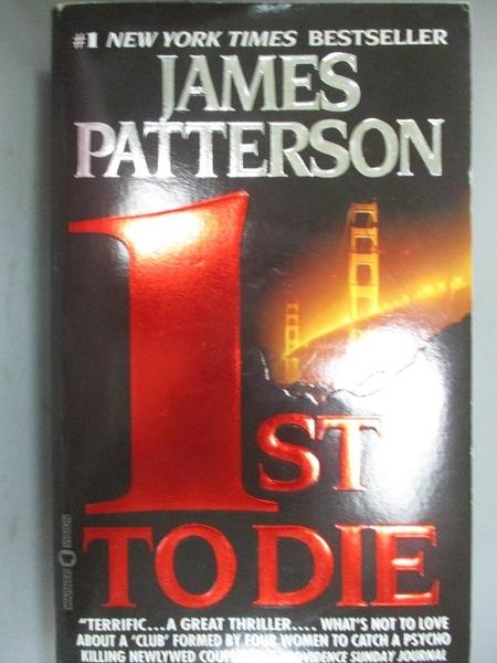 【書寶二手書T7/原文小說_MER】1st to Die_Patterson, James