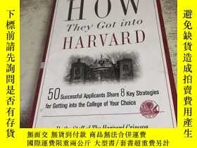 二手書博民逛書店HOW罕見they got into HARVARDY15491