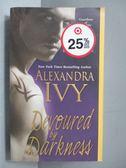 【書寶二手書T7/原文小說_IRN】Devoured by Darkness_Alexandra Ivy