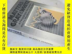 二手書博民逛書店Matters罕見Gray & White:A Neurologist,His Patients,and The