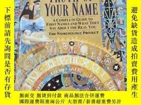 二手書博民逛書店The罕見Hidden Truth of Your Name: A Complete Guide to First
