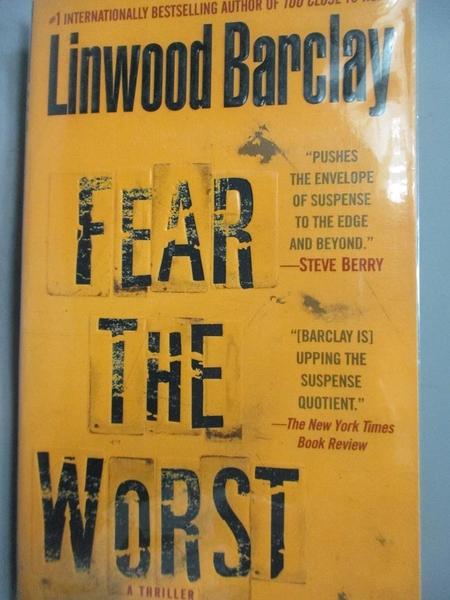 【書寶二手書T7/原文小說_LIZ】Fear the Worst_Barclay