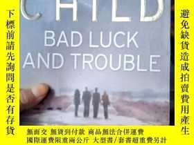 二手書博民逛書店英文原版罕見Bad Luck and TroubleY15389