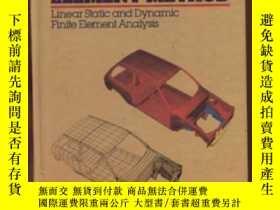 二手書博民逛書店The罕見Finite Element Method: ar Static And Dynamic Finite