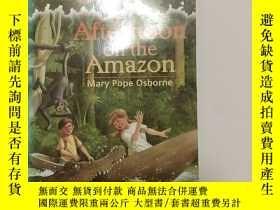 二手書博民逛書店Afternoon罕見on the Amazon 神奇樹屋系列6