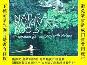 二手書博民逛書店Natural罕見Swimming Pools: Inspiration for Harmony with Nat