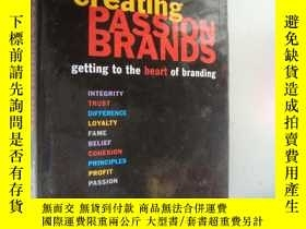 二手書博民逛書店Creating罕見Passion Brands :gettin