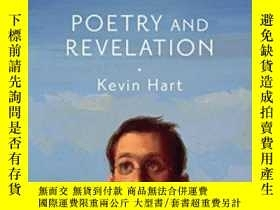 二手書博民逛書店Poetry罕見And Revelation-詩歌與啟示Y436638 Kevin Hart Bloomsbu
