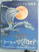【書寶二手書T8/原文小說_CVG】Dragon Rider_Cornelia Funke