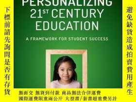 二手書博民逛書店Personalizing罕見21st Century Education: A Framework for St