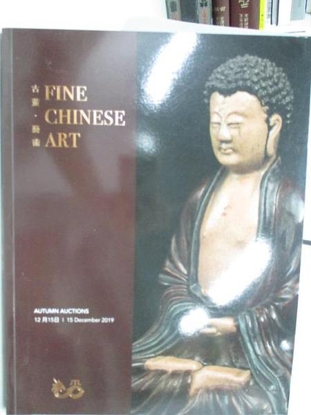 【書寶二手書T9/收藏_DD5】JTL_Fine Chinese Art古董藝術_2019/12/15