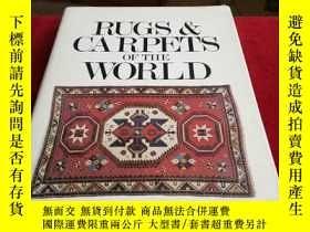 二手書博民逛書店RUGS罕見& CARPETS OF THE WORLD【書名看