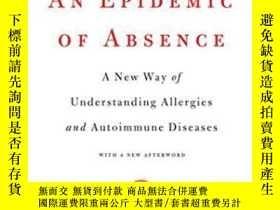 二手書博民逛書店An罕見Epidemic Of AbsenceY255174 M