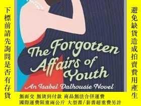 二手書博民逛書店The罕見Forgotten Affairs Of Youth年輕往事,英文原版Y449990 Alexand