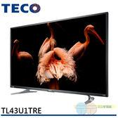 限區配送不安裝*元元家電館*TECO 東元 43吋 真4K Smart 液晶顯示器+視訊盒 TL43U1TRE