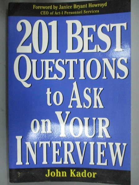 【書寶二手書T6/傳記_YDS】201 Best Questions to Ask on Your Interview_